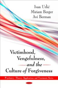 victimhood-vengefulness-culture-forgiveness-avi-berman-book-cover-art